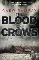The Blood of Crows: An Anderson and Costello Thriller - Anderson and Costello (Paperback)