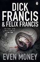Even Money - Francis Thriller (Paperback)