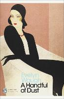 A Handful of Dust - Penguin Modern Classics (Paperback)