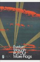 Put Out More Flags - Penguin Modern Classics (Paperback)