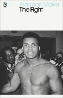 The Fight - Penguin Modern Classics (Paperback)