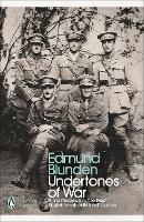 Undertones of War - Penguin Modern Classics (Paperback)