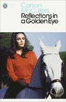 Reflections in a Golden Eye - Penguin Modern Classics (Paperback)