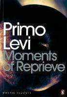 Moments of Reprieve - Penguin Modern Classics (Paperback)