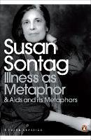 Illness as Metaphor and AIDS and Its Metaphors - Penguin Modern Classics (Paperback)