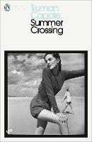 Summer Crossing - Penguin Modern Classics (Paperback)