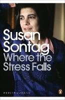 Where the Stress Falls - Penguin Modern Classics (Paperback)