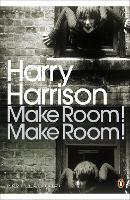Make Room! Make Room! - Penguin Modern Classics (Paperback)