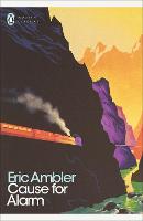 Cause for Alarm - Penguin Modern Classics (Paperback)
