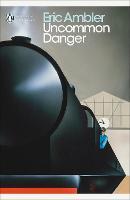 Uncommon Danger - Penguin Modern Classics (Paperback)