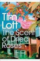 The Scent of Dried Roses: One family and the end of English Suburbia - an elegy - Penguin Modern Classics (Paperback)