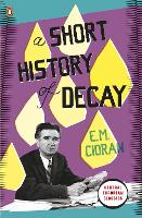 A Short History of Decay - Penguin Modern Classics (Paperback)