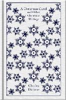 A Christmas Carol and Other Christmas Writings - Penguin Clothbound Classics (Hardback)