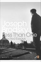 Less Than One: Selected Essays - Penguin Modern Classics (Paperback)