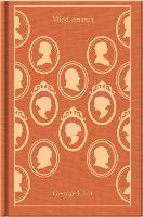 Middlemarch - Penguin Clothbound Classics (Hardback)