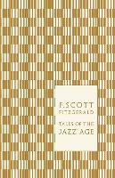 Tales of the Jazz Age - Penguin F Scott Fitzgerald Hardback Collection (Hardback)