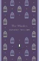 The Warden - The Chronicles of Barsetshire (Paperback)