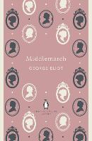Middlemarch - The Penguin English Library (Paperback)