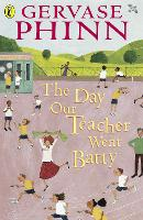 The Day Our Teacher Went Batty (Paperback)