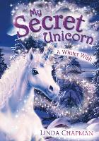 My Secret Unicorn: A Winter Wish - My Secret Unicorn (Paperback)