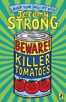 Beware! Killer Tomatoes (Paperback)