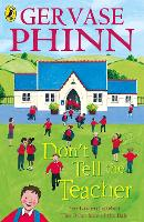 Don't Tell the Teacher (Paperback)