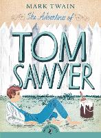 The Adventures of Tom Sawyer - Puffin Classics (Paperback)