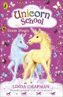 Unicorn School: Team Magic - Unicorn School (Paperback)