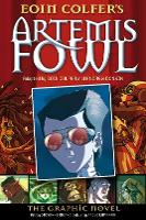 Artemis Fowl: The Graphic Novel - Artemis Fowl Graphic Novels (Paperback)