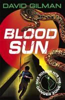 Blood Sun: Danger Zone (Paperback)