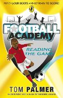 Football Academy: Reading the Game - Football Academy (Paperback)