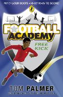 Football Academy: Free Kick - Football Academy (Paperback)