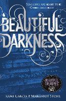Beautiful Darkness (Book 2) - Beautiful Creatures (Paperback)