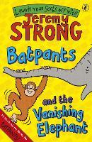 Batpants and the Vanishing Elephant (Paperback)