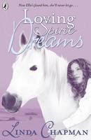 Loving Spirit: Dreams - Loving Spirit (Paperback)