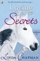 Loving Spirit: Secrets - Loving Spirit (Paperback)