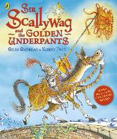 Sir Scallywag and the Golden Underpants (Paperback)