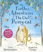 The Further Adventures of the Owl and the Pussy-cat (Paperback)
