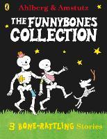 Funnybones: A Bone Rattling Collection - Funnybones (Paperback)