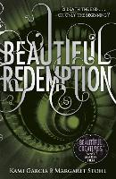 Beautiful Redemption (Book 4) - Beautiful Creatures (Paperback)