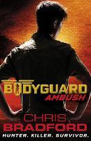 Bodyguard: Ambush (Book 3)