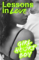 Girl Heart Boy: Lessons in Love - Girl Heart Boy 4 (Paperback)