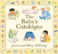 The Baby's Catalogue (Hardback)