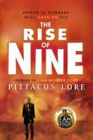 The Rise of Nine - Lorien Legacy (Hardback)