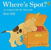 Where's Spot? - Spot - Original Lift The Flap (Paperback)