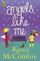 Angels Like Me: (Angels Next Door Book 3) - Angels Next Door (Paperback)