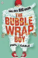 The Bubble Wrap Boy (Paperback)