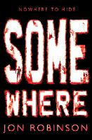 Somewhere (Nowhere Book 3) - Nowhere (Paperback)