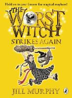 The Worst Witch Strikes Again