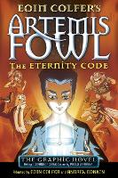 The Eternity Code: The Graphic Novel - Artemis Fowl Graphic Novels (Paperback)